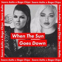 Saara Aalto & Baga Chipz: When the Sun Goes Down