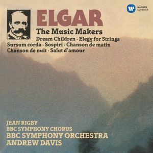 Andrew Davis: Elgar: The Music Makers & Orchestral Works