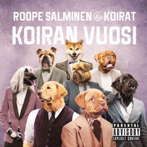 Roope Salminen & Koirat: Koiran vuosi