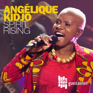 Angelique Kidjo: Spirit Rising (Live)