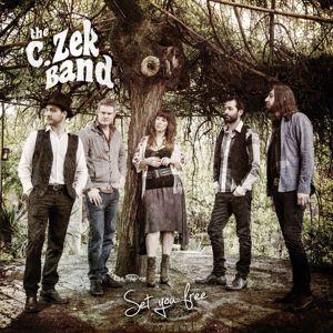 The C.Zek Band: Set You Free