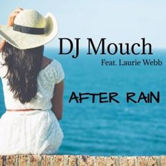 DJ Mouch feat. Laurie Webb: After Rain