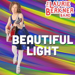 The Laurie Berkner Band: Beautiful Light