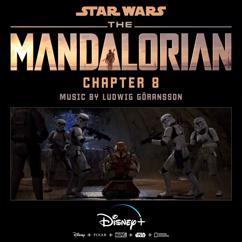 Ludwig Goransson: The Mandalorian: Chapter 8 (Original Score)