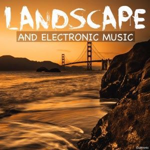 Various Artists: Landscape and Electronic Music