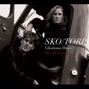 Sko/Torp: Glorious Days - The Very Best of Sko/Torp