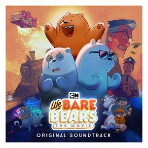 We Bare Bears: We Bare Bears: The Movie (Original Soundtrack)
