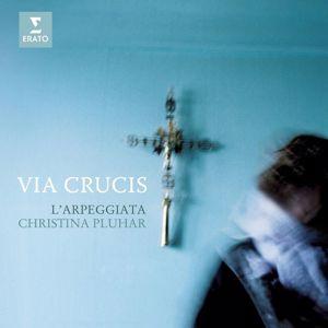 Christina Pluhar: Via Crucis