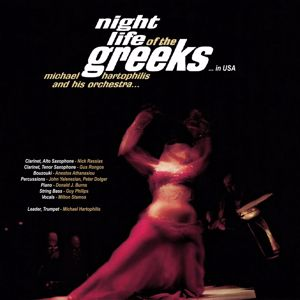 Michael Hartophilis and His Orchestra: Night Life of the Greeks