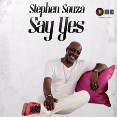 Stephen Souza: Say Yes