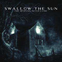 Swallow The Sun: The Morning Never Came