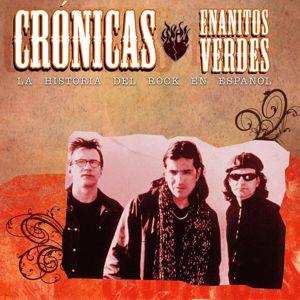 Enanitos Verdes: Cronicas