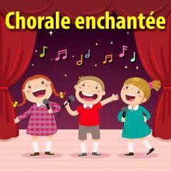 Chorale enchantée: Chansons et comptines pour enfants
