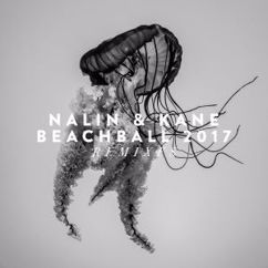 Nalin & Kane: Beachball 2017 (Remixes)