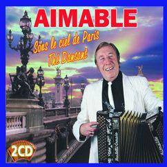 Aimable: Thé Dansant / Sous Le Ciel De Paris