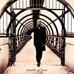 Aaron Hall: Inside Of You