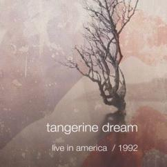 Tangerine Dream: Live in America / 1992