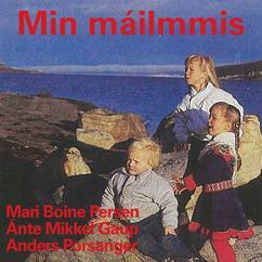Anders Porsanger, Ánte Mikkel Gaup & Mari Boine: Min máilmmis - I vår verden