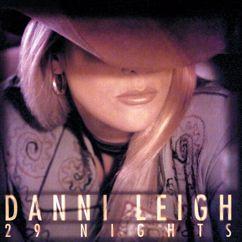 Danni Leigh: If The Jukebox Took Teardrops