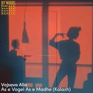 Vojsava Alia: As E Vogel as E Madhe (Kolazh)
