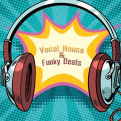 Various Artists: Vocal House & Funky Beats