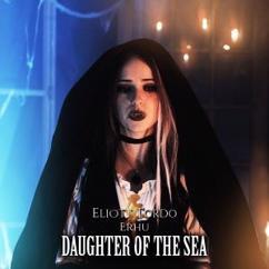 Eliott Tordo Erhu: Daughter of the Sea