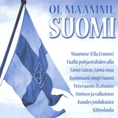 Eri esittäjiä: Oi, Maamme Suomi