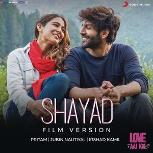 "Pritam: Shayad (Film Version) (From ""Love Aaj Kal"")"
