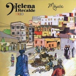 Helena Recalde Trio: Mojate