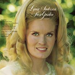 Lynn Anderson: Your Sweet Love Lifted Me