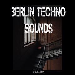 Various Artists: Berlin Techno Sounds