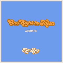 Kylie Frey: One Night in Tulsa (Acoustic)