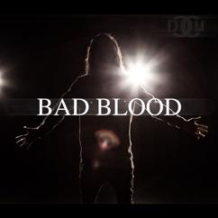DCCM: Bad Blood