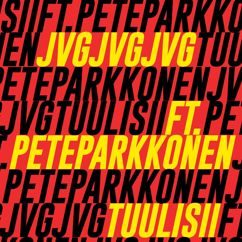 JVG, Pete Parkkonen: Tuulisii (feat. Pete Parkkonen)