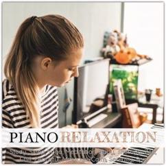 Various Artists: Piano Relaxation: Study, Sleep, Yoga, Meditation, Baby, Therapy, Zen, Chill, Peaceful, Massage, Calm, Serenity, Spa