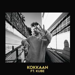 Lukas Leon, Kube: Kokkaan (feat. Kube)