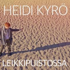 Heidi Kyrö: Leikkipuistossa