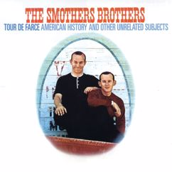 The Smothers Brothers: Tour De Farce: American History And Other Unrelated Subjects