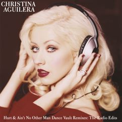 Christina Aguilera: Dance Vault Mixes - Hurt & Ain't No Other Man: The Radio Remixes