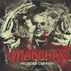 Mannhai: Hellroad Caravan