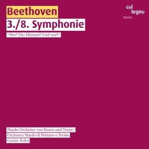 Gustav Kuhn & Haydn Orchester von Bozen und Trient: Beethoven: 3./8. Symphonie