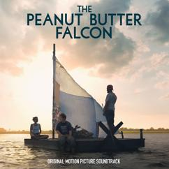 Various Artists: The Peanut Butter Falcon (Original Motion Picture Soundtrack)
