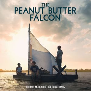 Various Artists: The Peanut Butter Falcon (Original Motion Picture Soundtrack)