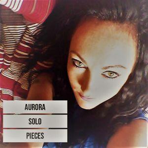 Aurora Solo: Pieces(Radio Edit)