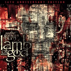 Lamb of God: As The Palaces Burn (10th Anniversary Edition)