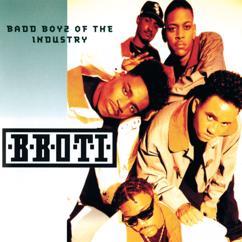 B.B.O.T.I. (Badd Boyz Of The Industry): Badd Boyz Of The Industry