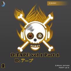 D.Music: D. Tape, Vol. 1, Pt. 1