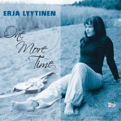 Erja Lyytinen: One More Time