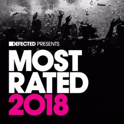 Various Artists: Defected Presents Most Rated 2018