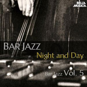 Various Artists: Bar Jazz: Night and Day, Vol. 5